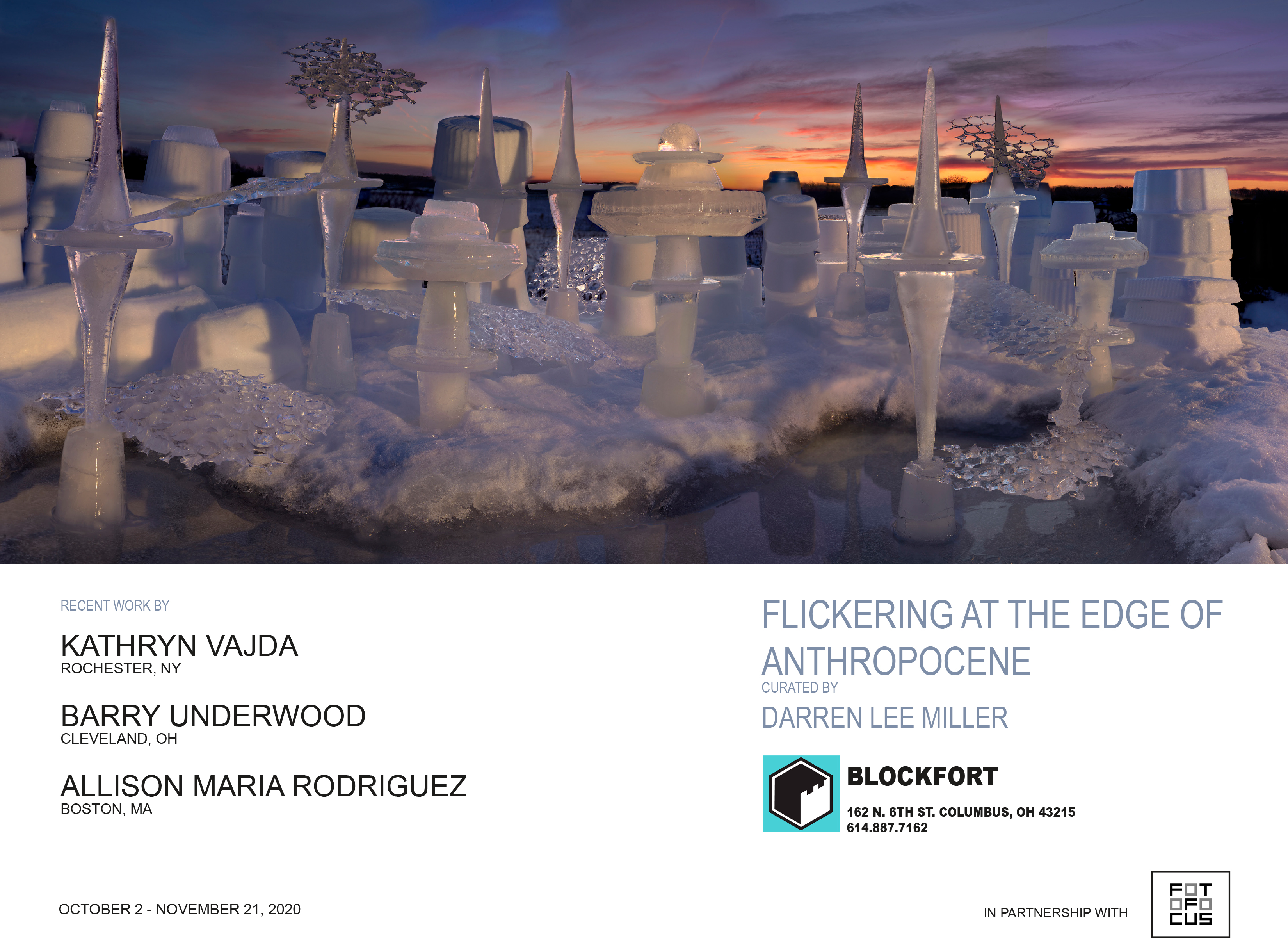Show card for Flickering at the Edge of Anthropocene Curated by Darren Lee Miller for Blockfort, in Columbus OH, October 2-November 21, 2020.